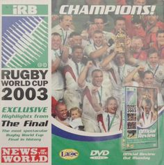 Champions! Highlights of the 2003 rugby world cup. Free with The News Of The World.