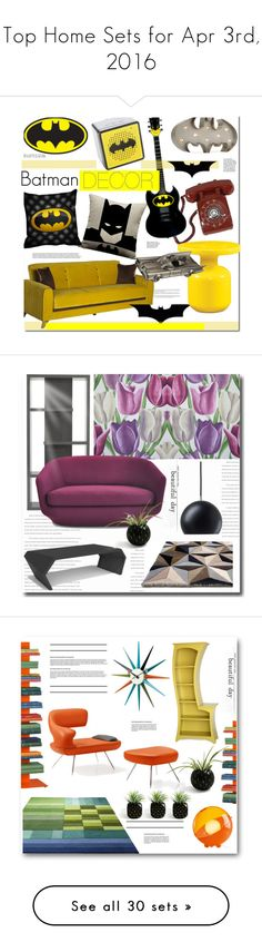 """""""Top Home Sets for Apr 3rd, 2016"""" by polyvore ❤ liked on Polyvore featuring interior, interiors, interior design, home, home decor, interior decorating, batman, Home, homedecor and SANDERSON"""