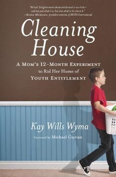 Cleaning House: A Mom's Twelve-Month Experiment to Rid Her Home of Youth Entitlement by Kay Wills Wyma, good ideas for teaching kids life skills - appreciated her candid description of her family's experiences Reading Lists, Book Lists, Reading Time, Good Books, Books To Read, Up Book, Book Nerd, Attitude Of Gratitude, Gratitude Book