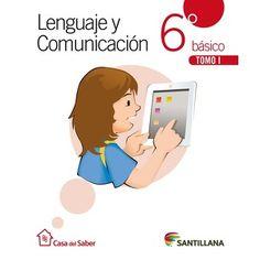 Lenguaje y Comunicación 6 Básico Casa Del Saber (Tomo I Y Tomo II + Cuaderno De Actividades)