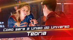 The Flash - Teoria de como Supergirl entra para o universo de Flash