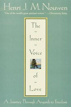 "The Inner Voice of Love by Henri Nouwen, Click to Start Reading eBook, This is Henri Nouwen's ""secret journal."" It was  written during the most difficult period of his life"