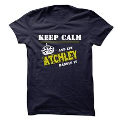 Let ATCHLEY Handle It T Shirts, Hoodies. Check price ==► https://www.sunfrog.com/Funny/Let-ATCHLEY-Handle-It.html?41382 $22.97