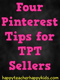Check out 4 easy tips for Teachers Pay Teachers sellers to gain more from Pinterest #marketing #tpt
