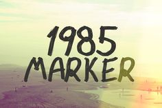 1985 Marker  1985 Marker is a fun font when you need text to look like it was quickly written with a Sharpie. Kerning and spacing is custom set to show slight imperfections when writing by hand with a marker. There are 3 different styles and extra custom characters such as smiley faces and pen scratch outs.