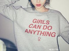 Girls Can Do Anything Crewneck Sweatshirt © by MXLoutfitters
