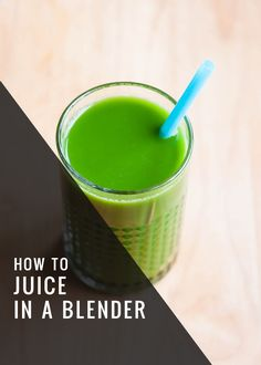 How to Juice in a Blender - Henry Happened