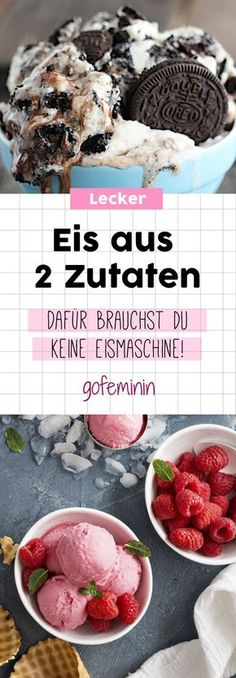 Eis aus nur 2 Zutaten und ohne Eismaschine: Das sind die weltbesten Rezepte Ice cream with only 2 ingredients and no ice cream maker: These are the world's best recipes Make Ice Cream, Ice Cream Maker, Desserts Végétaliens, Dessert Recipes, World's Best Food, Good Food, Sweet Recipes, Vegan Recipes, Cream Recipes