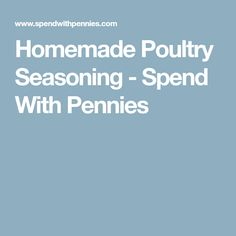 Homemade Poultry Seasoning - Spend With Pennies
