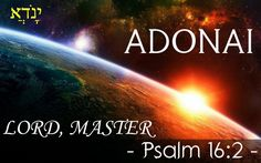 """I said to the Lord, """"You are my Lord; apart from You I have no good thing."""""""
