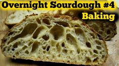 The Overnight Sourdough Bread Part 4  Baking OMGosh it POPPED!