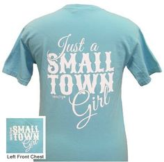 'Just a #SmallTownGirl' comfort color tee in lagoon blue! What are you waiting for? Get yours now! http://www.girliegirloriginals.com/small-town-girl-lagoon-blue-comfort-color-tee-p-2017.html