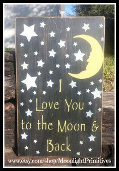 I Love You To The Moon And Back Nursery by MoonlightPrimitives, $40.00