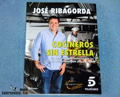 Cocineros sin estrella de José Ribagorda