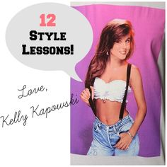 12 Style Rules from Kelly Kapowski