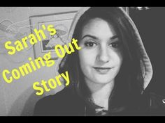 Sarah's Coming Out Story | 2015