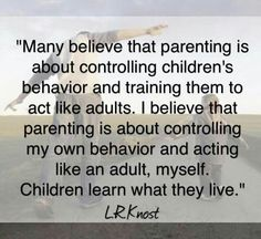positive and gentle parenting by LR Knost Conscious Parenting, Parenting Advice, Kids And Parenting, Attachment Parenting Quotes, Gentle Parenting Quotes, Parenting Done Right, Peaceful Parenting, Kids Behavior, Parent Resources