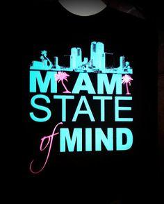 Miami State of Mind! Miami Quotes, Miami State, Two And Half Men, Miami Girls, Miss And Ms, Miami Life, Magic City, South Beach Miami, Vintage Florida