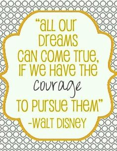 Walt Disney quote for you disney fans