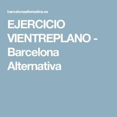 EJERCICIO VIENTREPLANO - Barcelona Alternativa