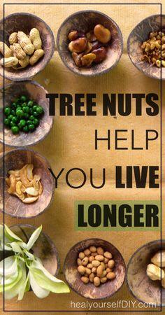 Tree Nuts Help You Live Longer | www.healyourselfDIY.com