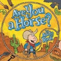"""Are you a Horse?"" Hmm, good question! This is a perfect book for story time..."
