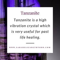 Tanzanite is a very useful crystal for past life healing. #crystals #crystalhealing #raiseyourvibration #vibratehigher #chakras #loveandlight #consciousness #starseed #selfcare #selflove #tanzanite