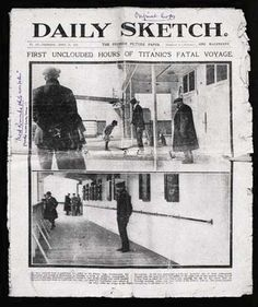 The cover of the Daily Sketch, Thursday 18th. April 1912. This newspaper made extensive use of Frank Browne's pictures, bringing him overnight fame.