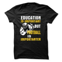 [Hot tshirt name font] FOOTBALL IS IMPORTANTER  Shirts of year  JUST FOR FUN…