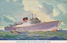 Union Castle Line Bloemfontein Castle to South and East Africa