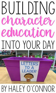 Building Character Education into Your Day. Easy ways to teach kindness, respect, and more.