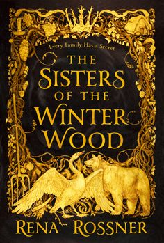 #CoverReveal The Sisters of the Winter Wood by Rena Rossner