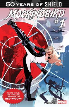 Mockingbird: S.H.I.E.L.D 50th Anniversary #1 #Marvel #Mockingbird (Cover Artist: Paul Renaud) Release Date: 9/2/2015