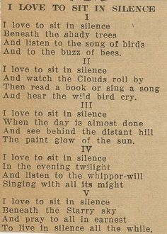 i love to sit in silence I love THIS!  I can remember many nights spent as a child listening to the Whippoorwill.  Good memories!