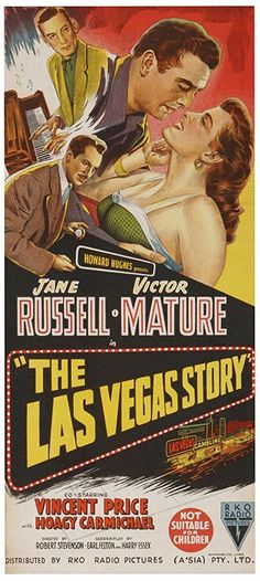 Jane Russell, Victor Mature, Vincent Price, and Hoagy Carmichael in The Las Vegas Story Old Movie Posters, Classic Movie Posters, Cinema Posters, Movie Poster Art, Classic Movies, Las Vegas, Old Movies, Vintage Movies, Hoagy Carmichael