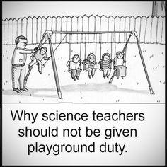 Why science teachers...