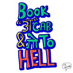 Book a cab and go to hell Funky Quotes, Swag Quotes, Up Quotes, Crazy Quotes, Badass Quotes, Jokes Quotes, Life Quotes, Qoutes, Funny Quotes In Hindi