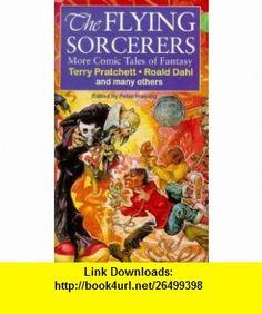 Flying Sorcerers (9781857237252) Peter Haining , ISBN-10: 1857237250  , ISBN-13: 978-1857237252 ,  , tutorials , pdf , ebook , torrent , downloads , rapidshare , filesonic , hotfile , megaupload , fileserve