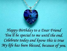 happy birthday friend happy birthday friend quotes sayings happy birthday to a dear birthday greetings