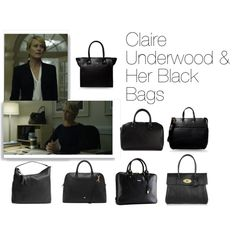 Claire Underwood & Her Black Bags by oliviapope411 on Polyvore featuring Mark/Giusti, Mulberry, MARC BY MARC JACOBS, Burberry, Gucci and See by Chloé