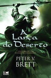 Peter V. Brett, A Lança do Deserto