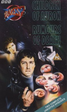 Blake's 7 VHS cover - Children of Auron/Rumours of Death
