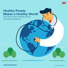 During this World Pandemic, Stay Home to be Healthy. Because healthy people means healthy world. Happy World Health Day! World Health Day, Make Business, Competitor Analysis, Creative Advertising, How To Stay Healthy, Storytelling, Branding, Events, Ads