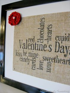 V-day Burlap Sign - Never thought of stamping on burlap.  Going to try this...maybe linen cross stitch fabric as well.