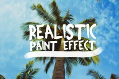 Realistic Paint Effect  by FilterLate on @creativemarket