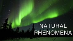 Natural Phenomena - VideoSapien by Reid Gower. Inspired by the makers of All I. Can, Baraka, TimeScapes