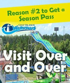 Reason #2 to get a Season Pass Now.... You can visit over and over all summer long! #GulfIslandsWaterpark