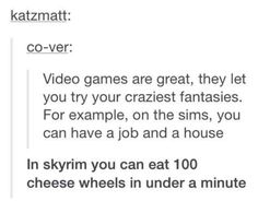 Reasons Skyrim is one of the best video games ever.