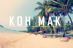 Koh Mak - island of paradise in Thailand