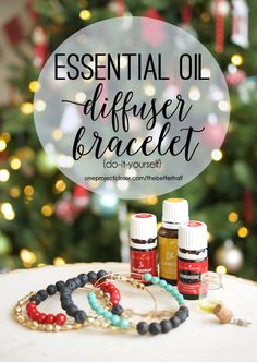 Handmade Holiday: DIY Essential Oil Diffuser Bracelet from One Project Closer